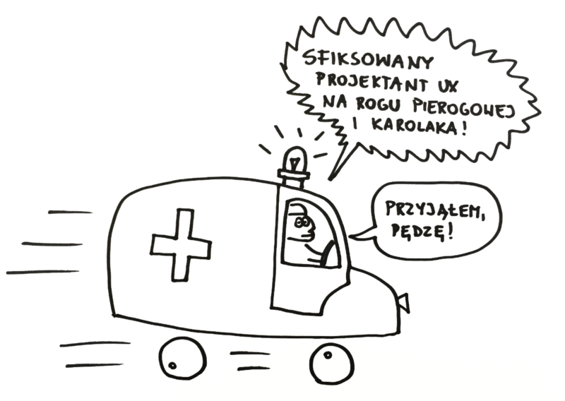 Karetka jadąca po sfiksowanego projektanta UX