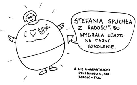 Stefania spuchła z radości po wygraniu biletu na uxwpraktyce.pl