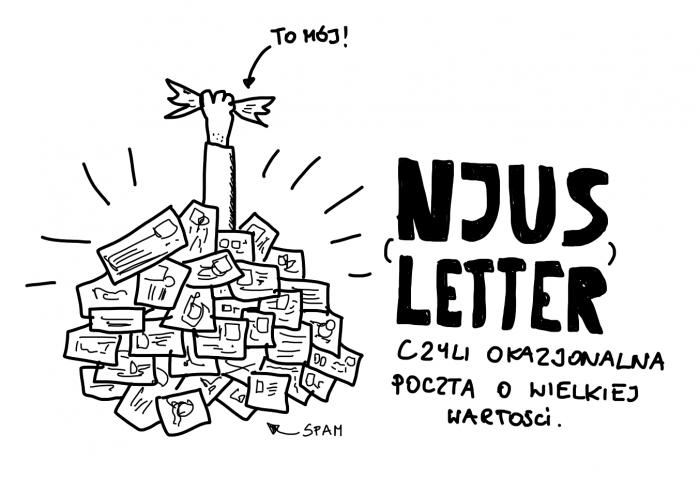 Newsletter. W zalewie poczty znajdź email ode mnie!